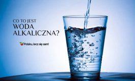 Czym jest i jak działa woda alkaliczna?
