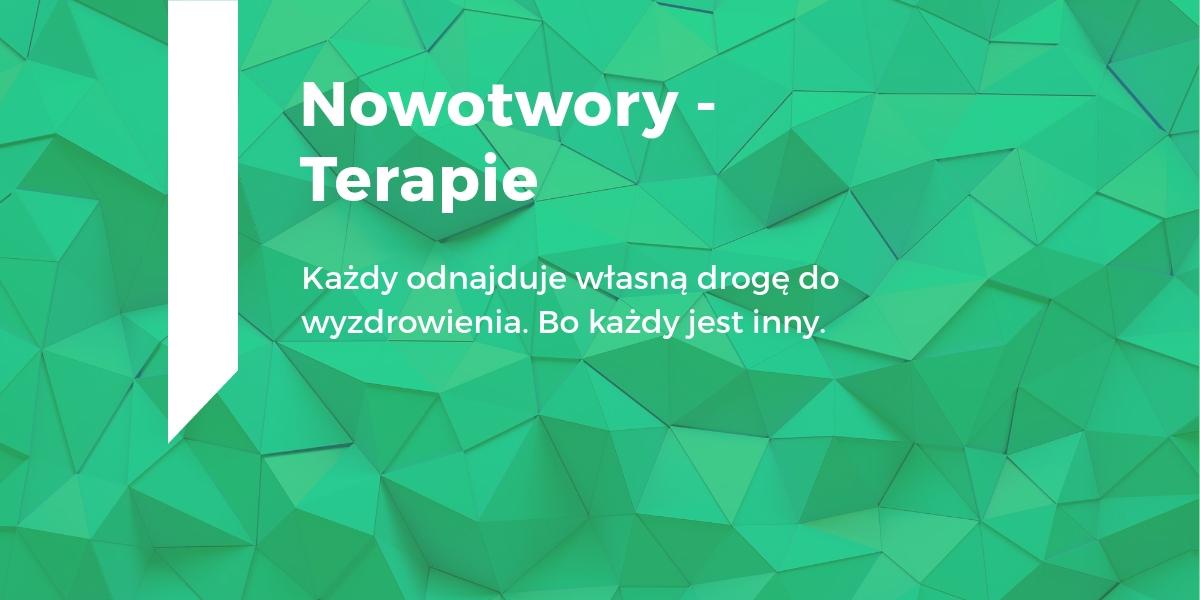 Nowotwory - terapie