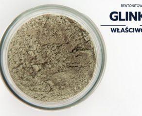 Glinka bentonitowa – właściwości i sposób użycia