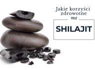 Shilajit i jego korzyści zdrowotne
