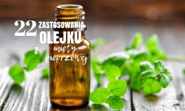 22 zastosowania olejku z mięty pieprzowej