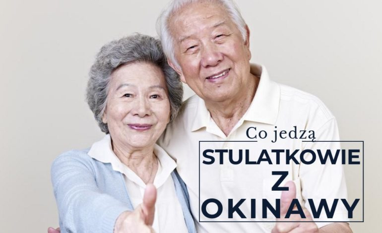 Dieta Okinawa, która wydłuża życie