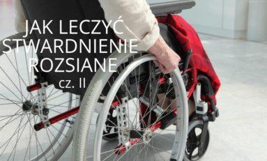 Jak leczyć stwardnienie rozsiane? cz. II