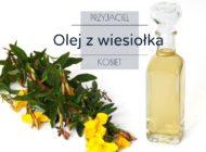 Olej z wiesiołka - przyjaciel kobiet