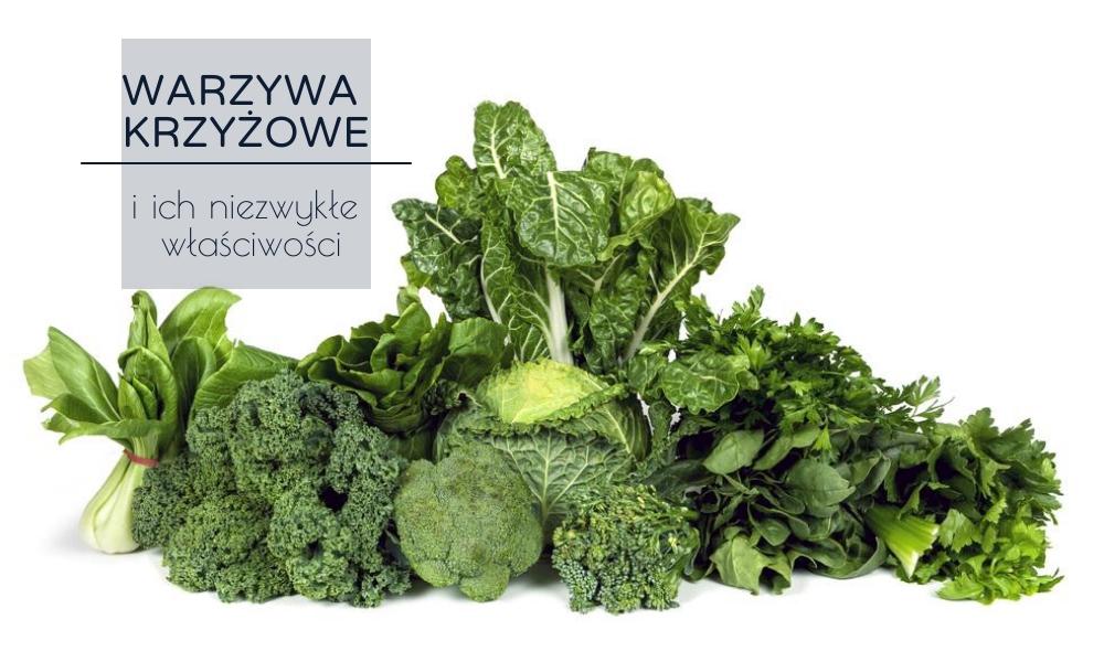 Warzywa krzyżowe – 6 niesamowitych zalet