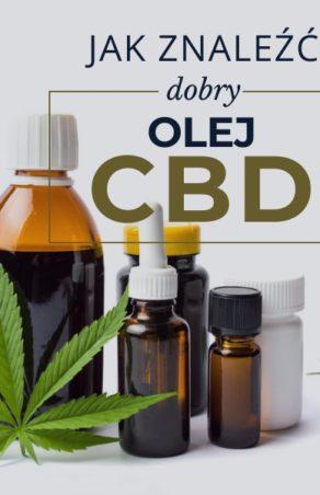 Jak odróżnić dobry olej CBD od produktów niskiej jakości?