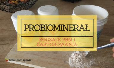 Probiominarał PBM - Rodzaje PBM i zastosowania (część 3 z 5) [WIDEO]