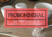 Probiominarał PBM - Jak stosować PBM u dzieci i kobiet w ciąży? (część 4 z 5) [WIDEO]