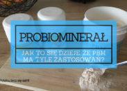 Probiominarał PBM - Ogrom zastosowań PBM (część 5 z 5) [WIDEO]